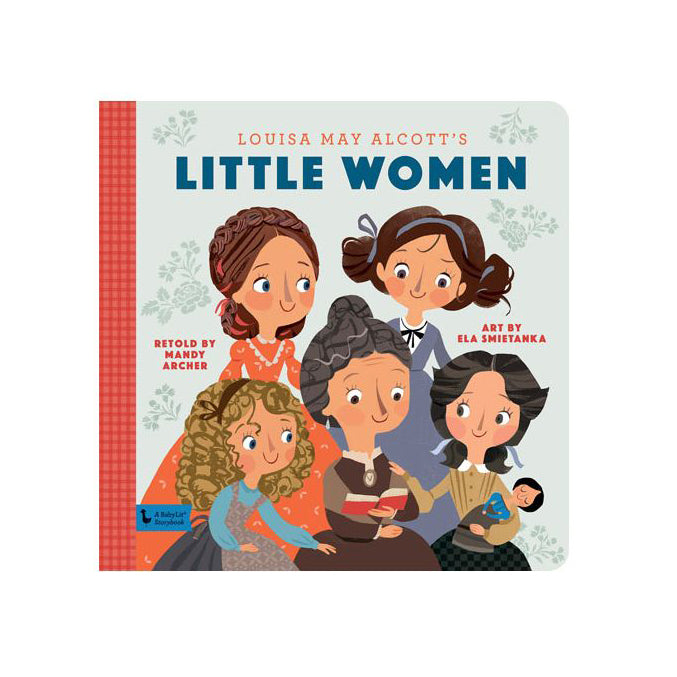 Little Women: A Babylit® Playtime Primer Baby Book