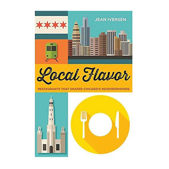 Local Flavor: Restaurants That Shaped Chicago's Neighborhoods