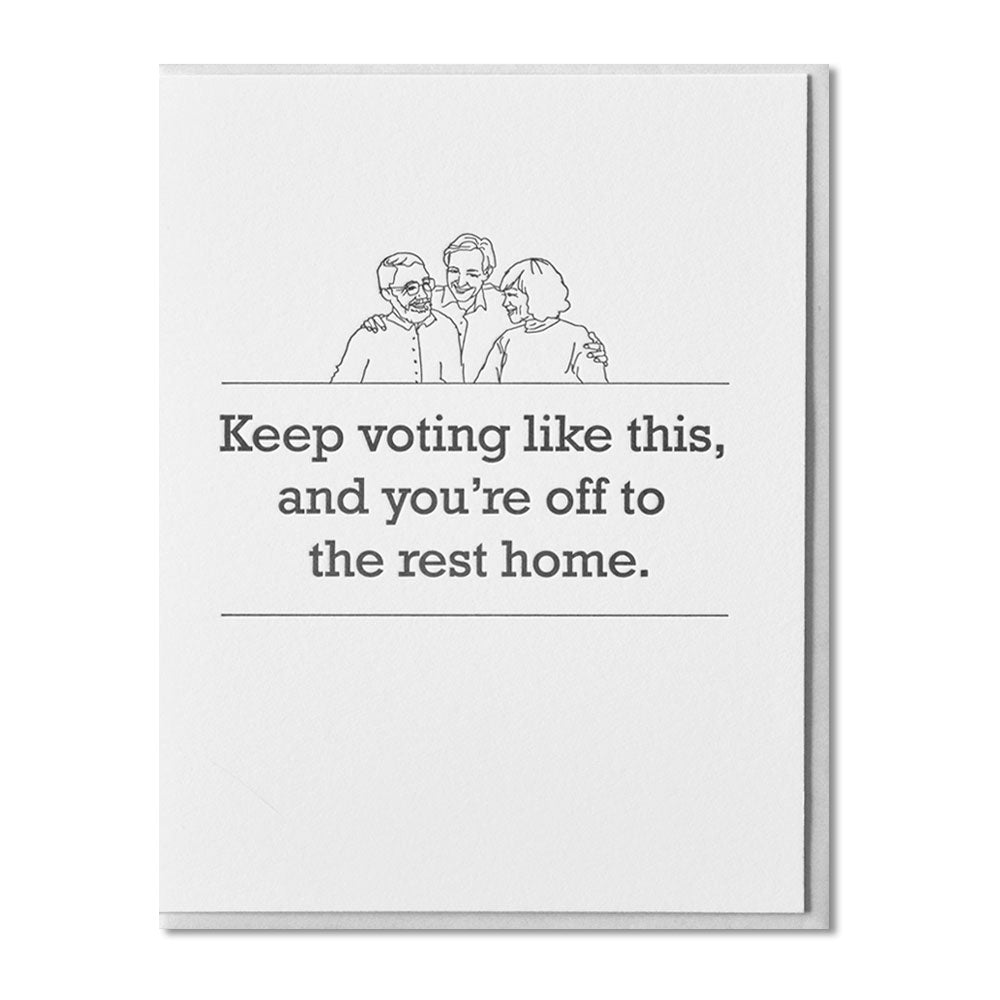 Voting to the Home Mother's & Father's Day Card
