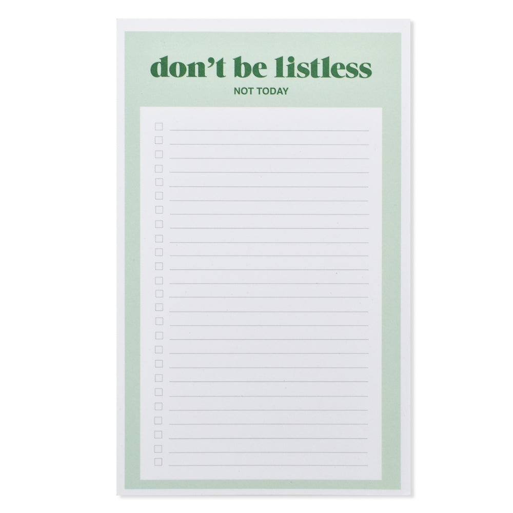 Don't Be Listless List Notepad