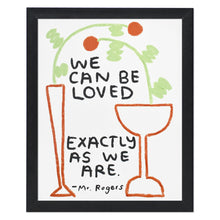 "Loved Exactly As We Are 8"" x 10"" Limited Edition Print"