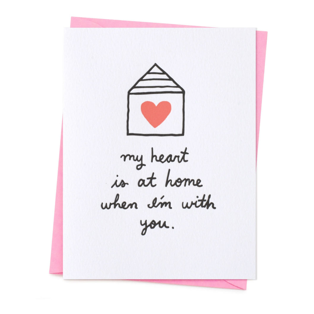 Heart is at Home Love Valentine's Day Card