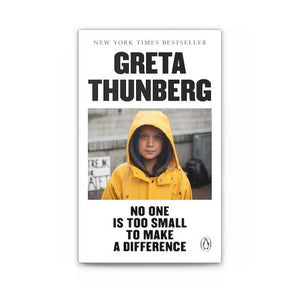 Greta Thunberg: No One is Too Small to Make a Difference Book
