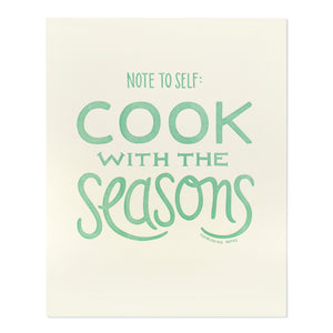 "Cook with the Seasons 8"" x 10"" Letterpress Print"
