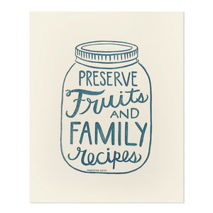 "Preserve Fruits and Family Recipes 8"" x 10"" Letterpress Print"