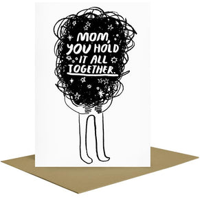 Hold it All Together Mothers Day Card