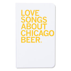 Love Songs About Chicago Beer Notebook