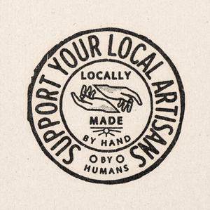 "Support Your Local Artisans 11"" x 11"" Print"