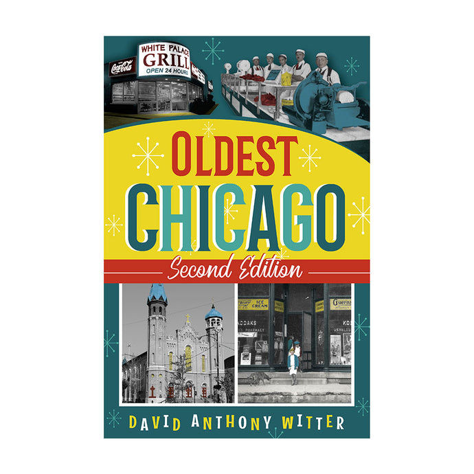 Oldest Chicago Book (Second Edition)