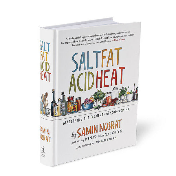 Salt Fat Acid Heat: Mastering the Elements of Good Cooking Cookbook
