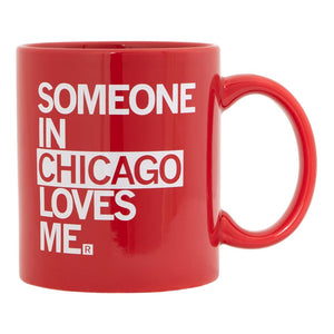 Someone in Chicago Loves Me Mug