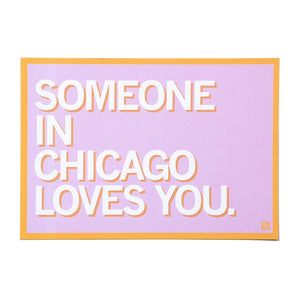 Someone in Chicago Loves You Postcard
