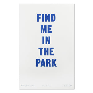 "Find Me in the Park 11"" x 17"" Print"