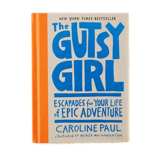The Gutsy Girl Book