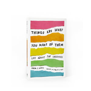 Things are What you Make of Them Book