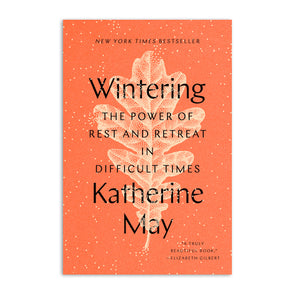 Wintering: The Power of Rest and Retreat Book