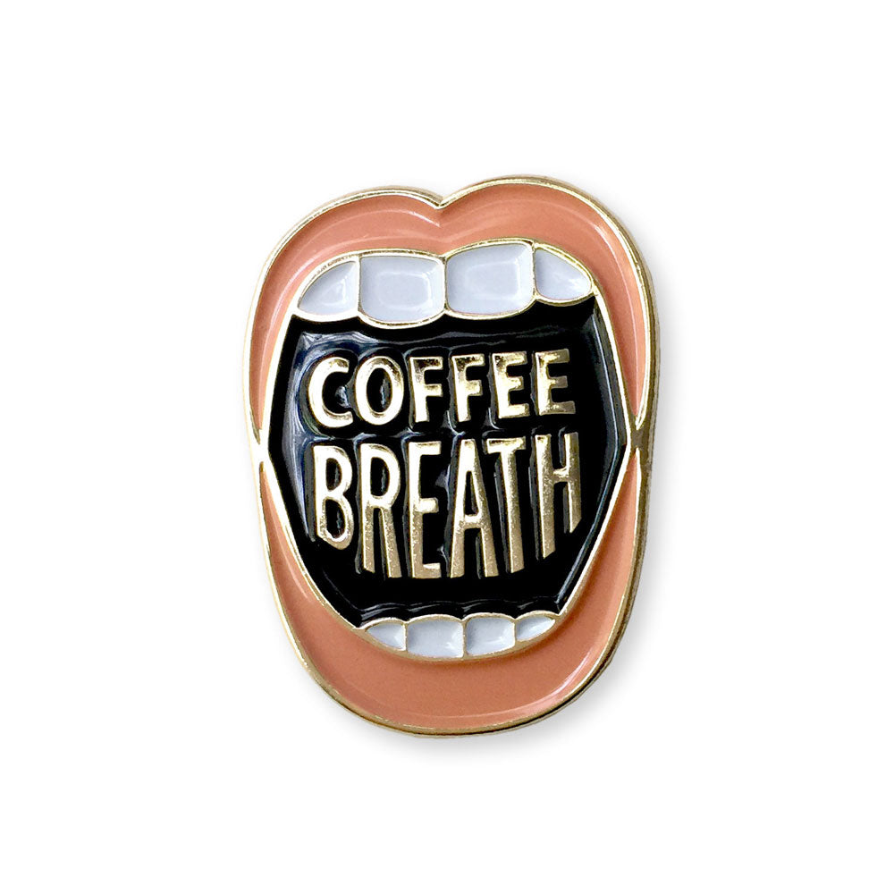 Coffee Breath Enamel Pin