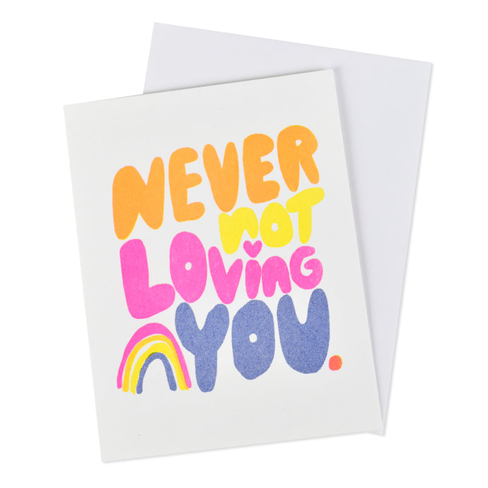 Never Not Loving You Love Card
