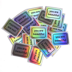 You Are Beautiful Holographic Stickers