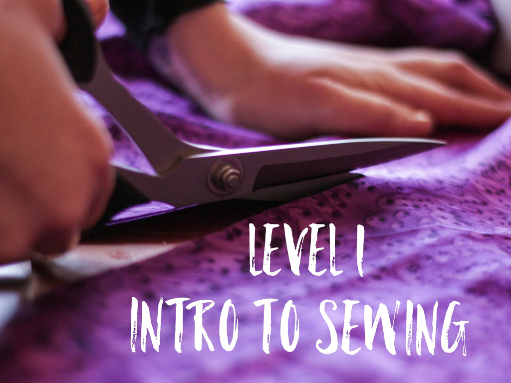 Level 1 Intro to Sewing- Weekend Workshop