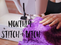 Monthly Stitch & Bitch