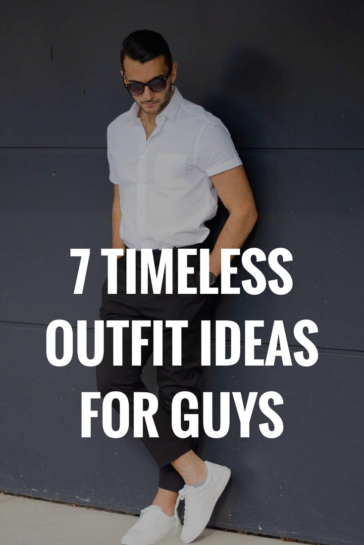 Timeless outfit ideas for men