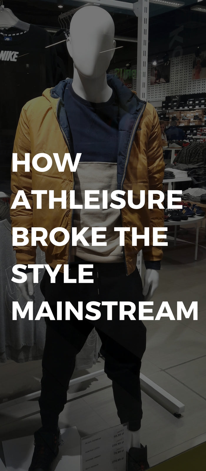 How Athleisure Broke The Style Mainstream