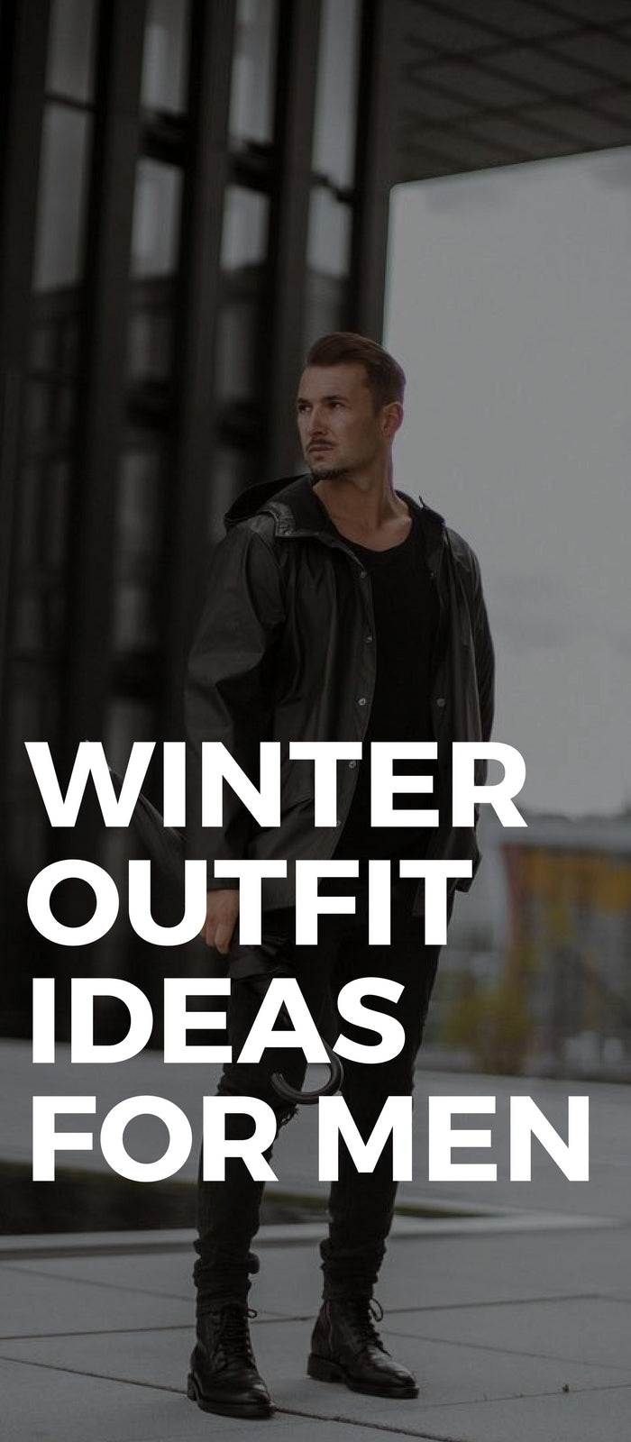 Winter outfit ideas for men