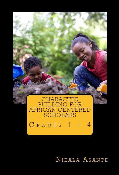 Character Building for African Centered Scholars Grades 1 - 4 (Digital Download)