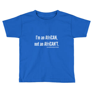 I'm an Afri-CAN! Toddler Tee (white text)