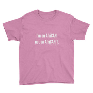I'm an Afri-CAN! Youth Tee (white text)