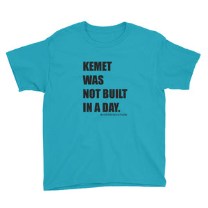 Kemet Was Not Built in a Day Youth Tee (lighter colors)