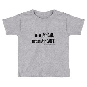 I'm an Afri-CAN! Toddler Tee (black text)