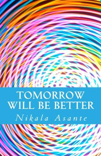 Tomorrow Will Be Better (Digital Download)