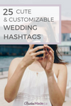 Cute and customizable wedding hashtags #