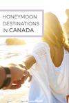 HoneyMoon Destinations in Canada