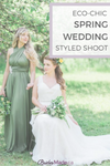 Eco-Chic Spring Wedding Styled Shoot