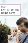 best father of the bride gifts