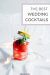 The Best Wedding Cocktail Recipes