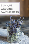 6 Unique Wedding Favour Ideas