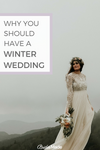 Why you should have a winter wedding