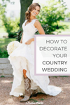 How To Decorate Your Country Wedding