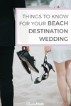 Things To Know For Your Beach Destination Wedding