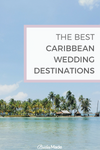 The best caribbean wedding destinations