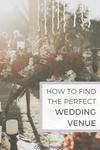 How To Find The Perfect Wedding Venue!
