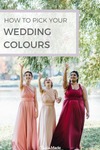 How to pick your wedding colours
