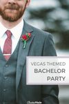VEGAS THEMED BACHELOR PARTY