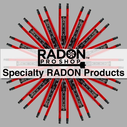 Specialty Products for Radon Mitigation