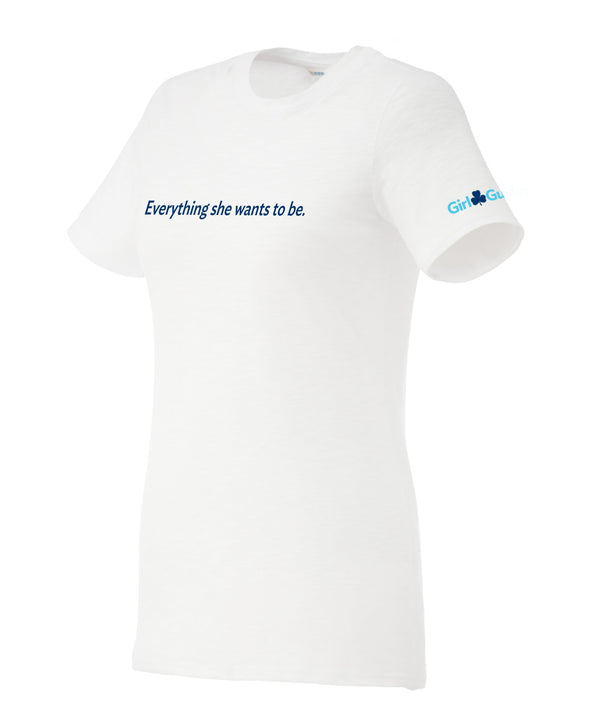 EVERYTHING SHE WANTS TO BE. T-SHIRT ADULT