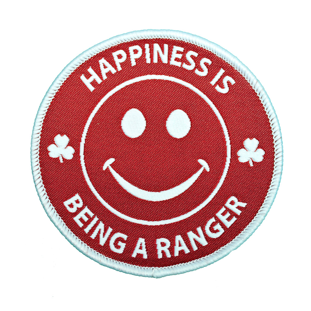 HAPPINESS IS BEING A RANGER